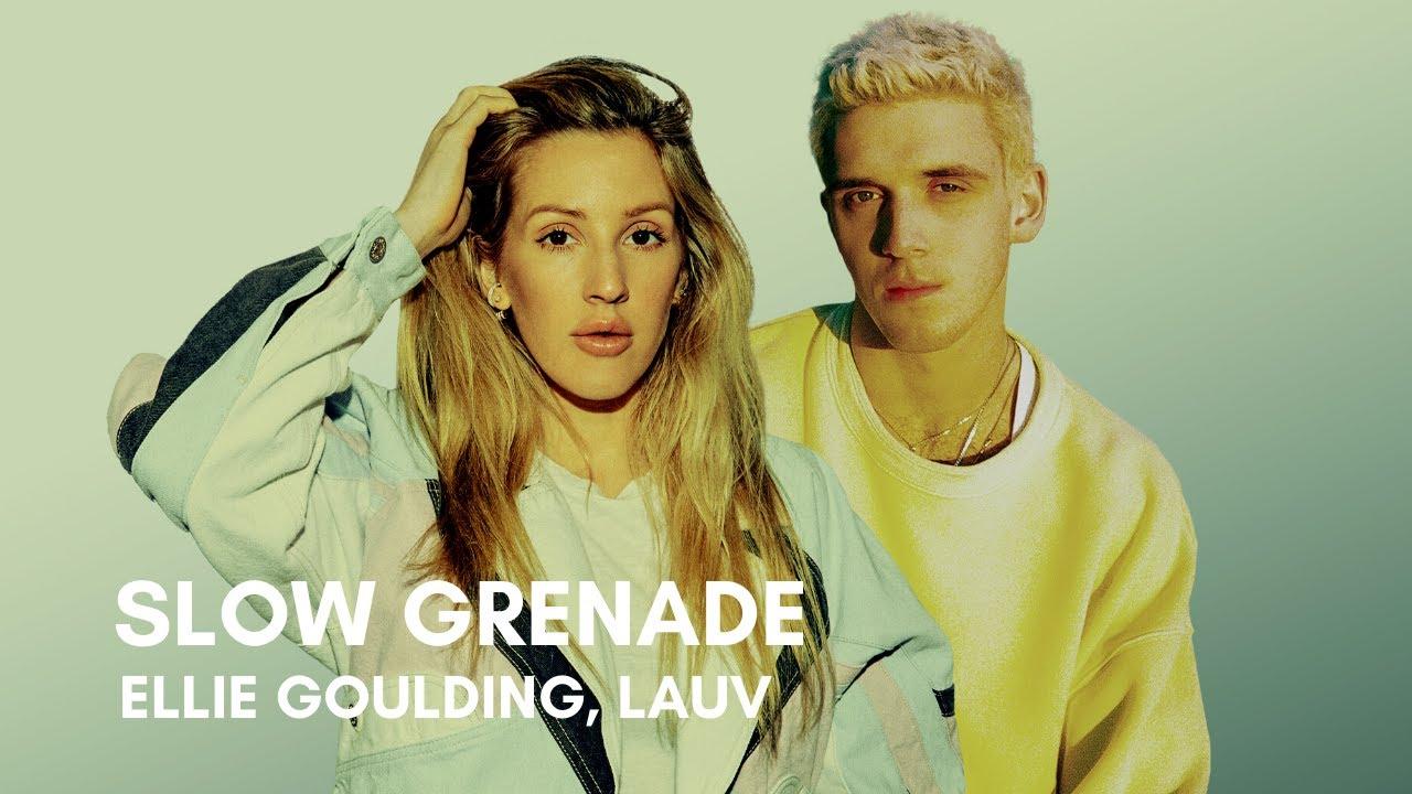 Ellie Goulding ft Lauv Slow Grenade Chords