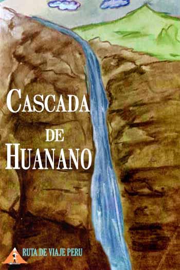 CASCADA DE HUANANO