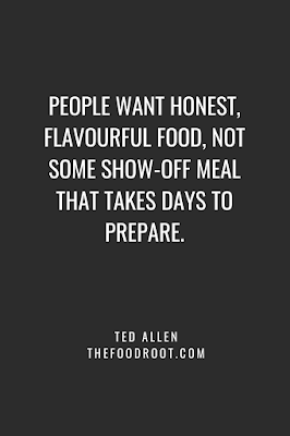 People want honest, flavourful food, not some show-off meal that takes days to prepare.