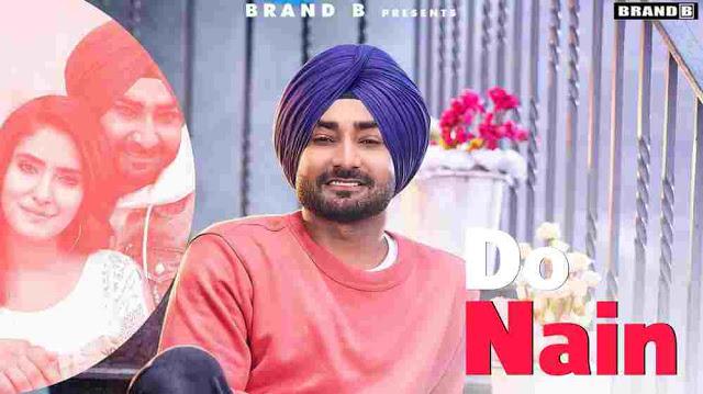 Do Nain Lyrics in English :- Ranjit Bawa