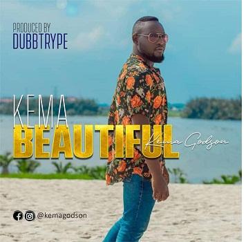 [MP3] Beautiful - Kema Godson