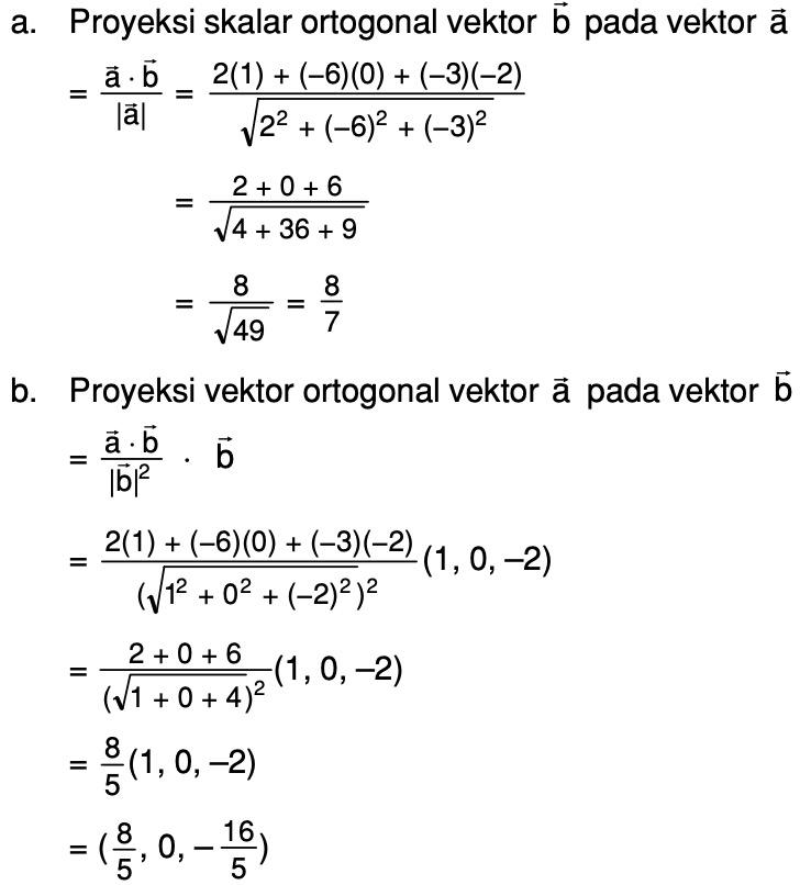 Diketahui Vektor A 2 6 3 Dan B 1 0 2 Tentukan