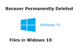 How to Recover Permanently Deleted Files on Windows 10?