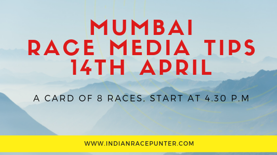 Mumbai Race Media Tips 14th April, Racingpulse, Racing pulse