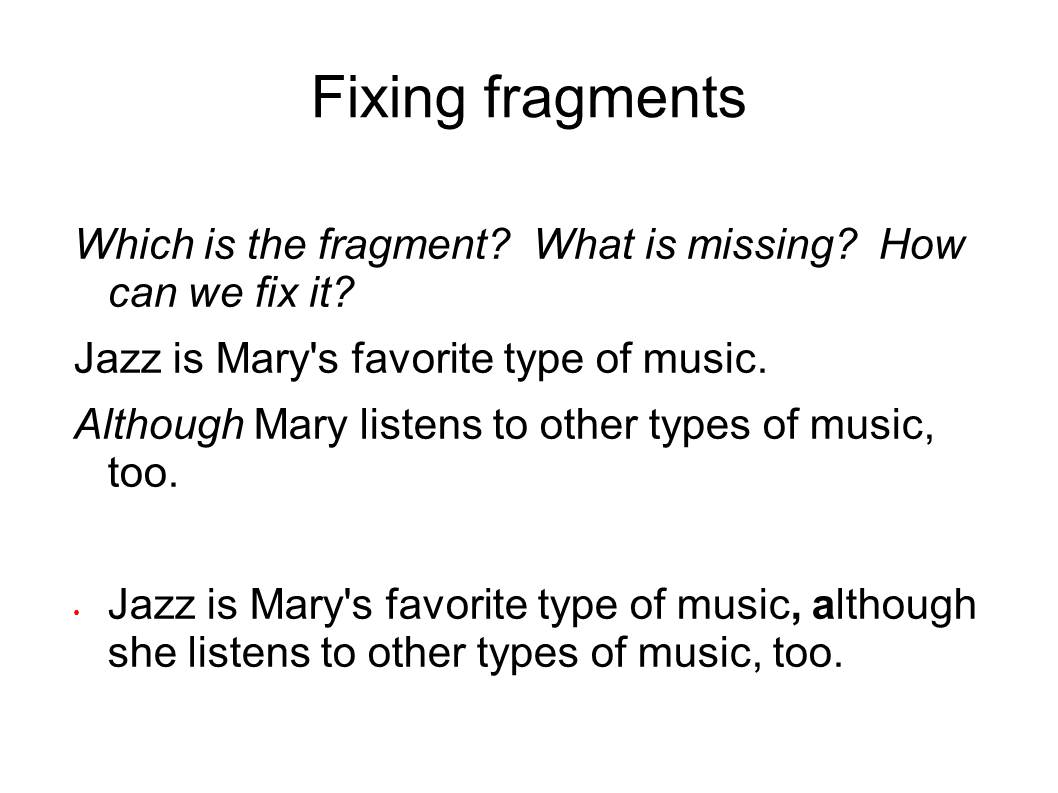 English And Esol Lab Workshops Fixing Fragments Run Ons