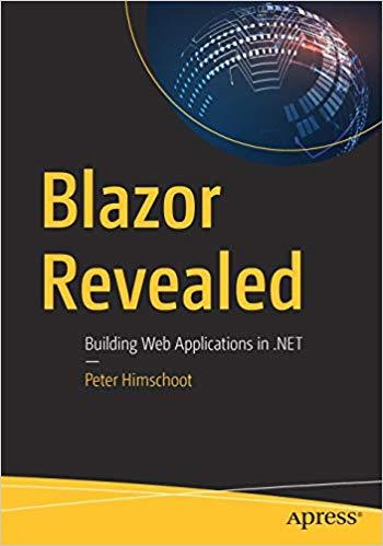 download Blazor Revealed: Building Web Applications in  NET free