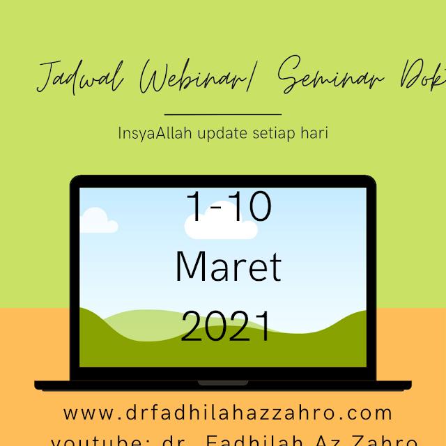 Jadwal Webinar/Seminar Dokter 1-10 Maret 2021
