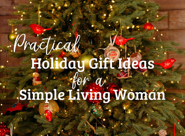 Practical gift ideas for the simple living woman