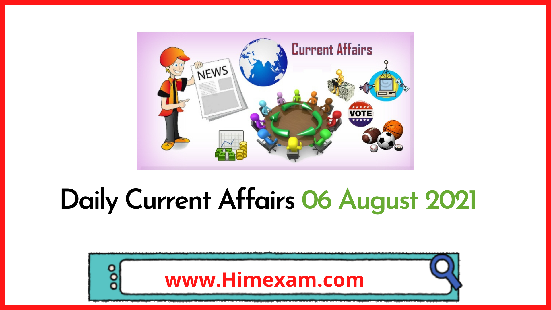 Daily Current Affairs 06 August 2021