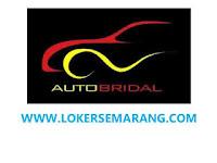 Loker Banyumanik Lulusan SMA SMK di Auto Bridal Semarang