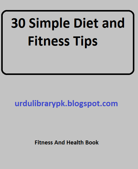 30 Simple Diet and Fitness Tips Free Download Health Tips PDF Book