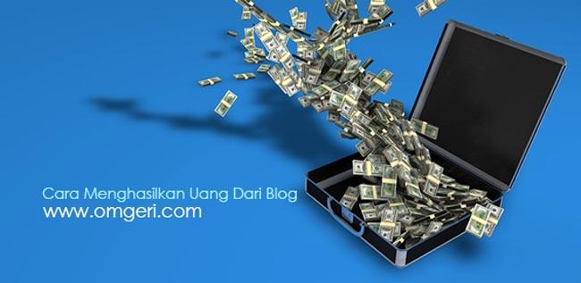 Cara Terbaik Membuat Blog Menghasilkan Banyak Uang