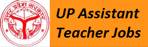 UP Assistant Teacher Vacancy