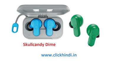 भारत में लॉन्च हुई Skullcandy Dime वायरलेस ईयरबड्स
