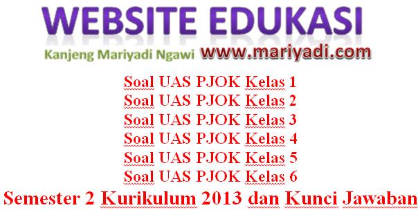 Kumpulan Soal UAS PJOK Kelas 1 2 3 4 5 6 Semester 2 ...