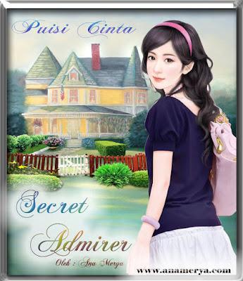 Puisi cinta  Secret Admirer