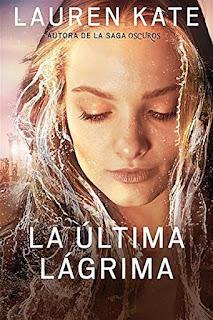 La última lágrima   La última lágrima #1   Lauren Kate