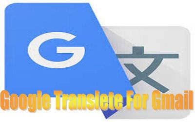 Cara Mudah Mengaktifkan Fitur Google Terjemahan Pada Gmail