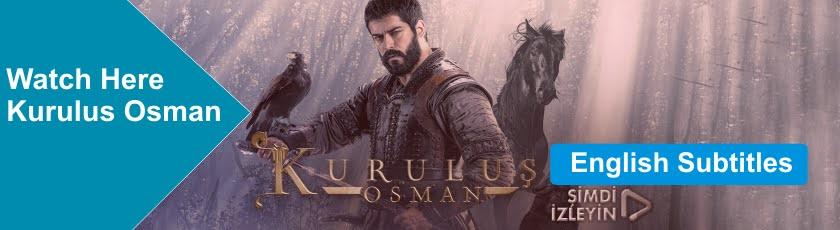 Watch Kurulus Osman Season 2 with English Subtitles