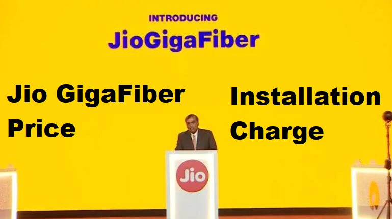 Jio GigaFiber Price and Router Installation Charge in India