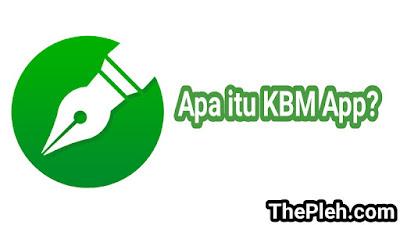 Apa itu KBM App