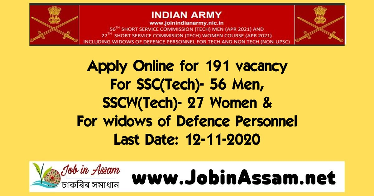 Indian Army Recruitment 2020 - 56th Men And 27th Women SSC Tech & Non-Tech 191 Vacancy. Last Date: 12-11-2020