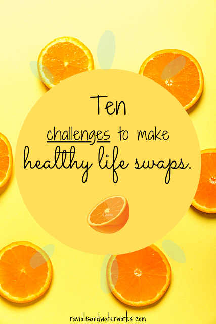 healthy life swap challenges; to be healthier; lose weight