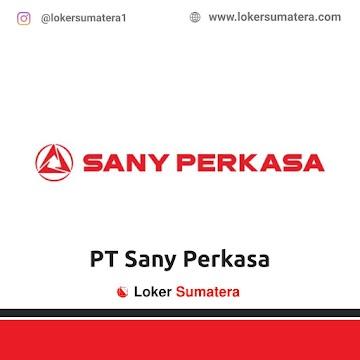 Lowongan Kerja: PT Sany Perkasa November 2020