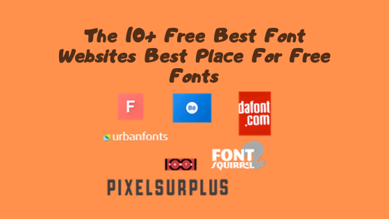 The 10+ Free Best Font Websites Best place for free fonts