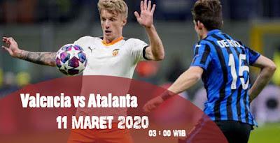 Prediksi Bola Valencia vs Atalanta 11 Maret 2020 Terakurat