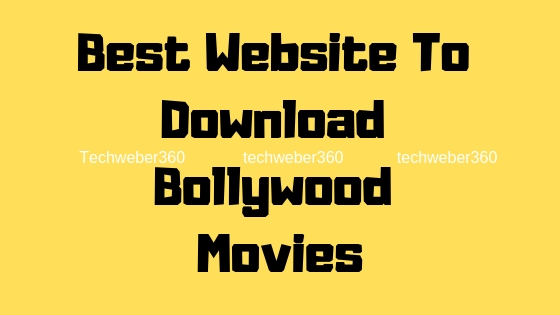 Best Website To Download Bollywood Movies