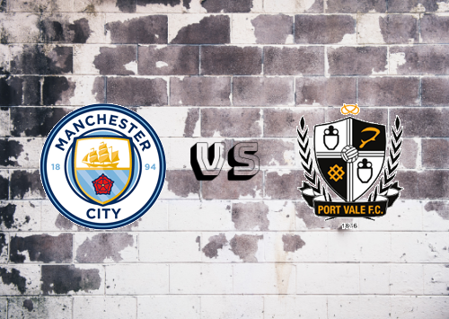 Manchester City vs Port Vale  Resumen y Partido Completo