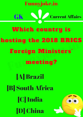 Which country is hosting the 2018 BRICS Foreign Ministers' meeting ?