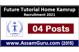 Future Tutorial Home Kamrup Recruitment 2021 | 4 Faculty Posts