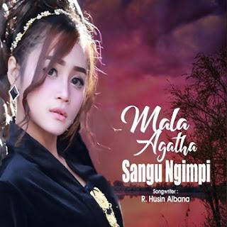 Mala Agatha - Sangu Ngimpi Mp3