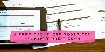 3 Free Marketing Tools You Probably Don't Know