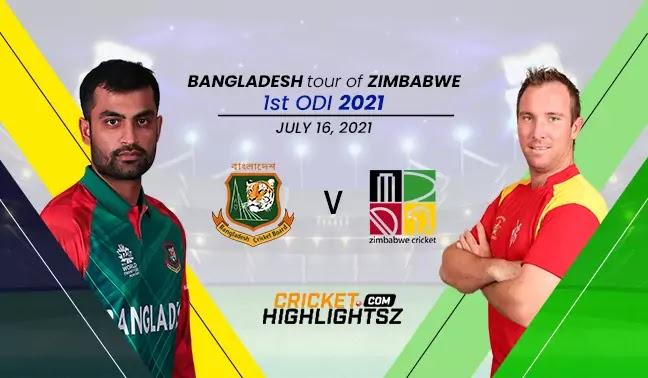 Bangladesh vs Zimbabwe 1st ODI 2021