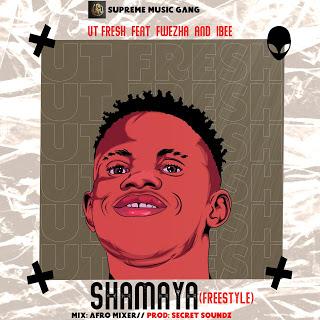[Music] UTfresh – Shamaya (Freestyle) ft. Frwezha & Ibee