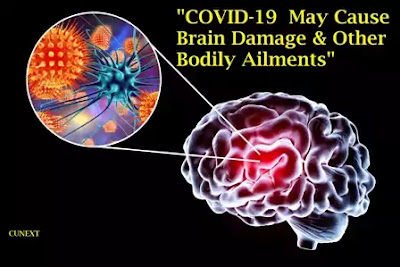 COVID-19 -May-Cause-Brain-Damage-Other-Bodily-Ailments