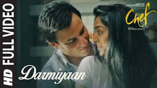 दरमियां Darmiyaan Lyrics In Hindi - Chef | Raghu Dixit