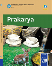 Buku Prakarya Siswa Kelas 8 k13 2017 Semester 1