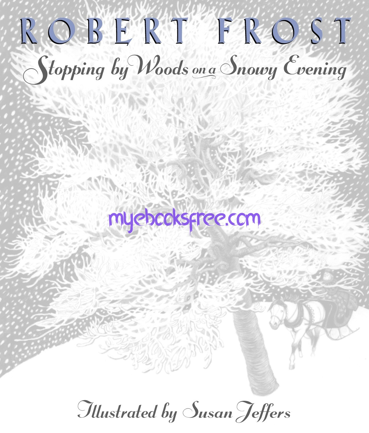 Stopping by Woods on a Snowy Evening Pdf By Robert Frost