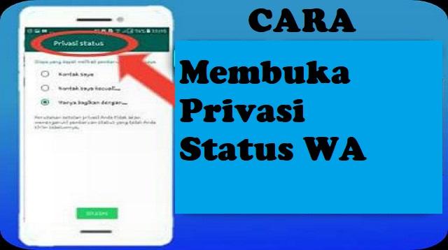 Cara Membuka Privasi Status WA