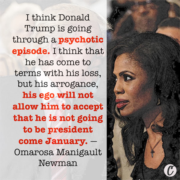 I think Donald Trump is going through a psychotic episode. I think that he has come to terms with his loss, but his arrogance, his ego will not allow him to accept that he is not going to be president come January. — Omarosa Manigault Newman, former communications director of the White House Office of Public Liaison