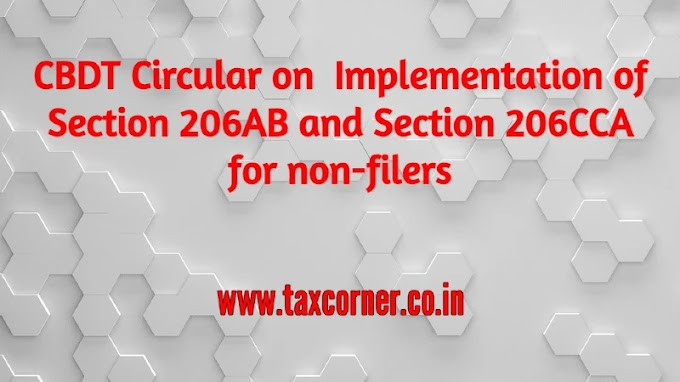 CBDT Circular on Implementation of Section 206AB and Section 206CCA for non-filers