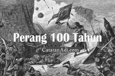 Sejarah Perang 100 Tahun