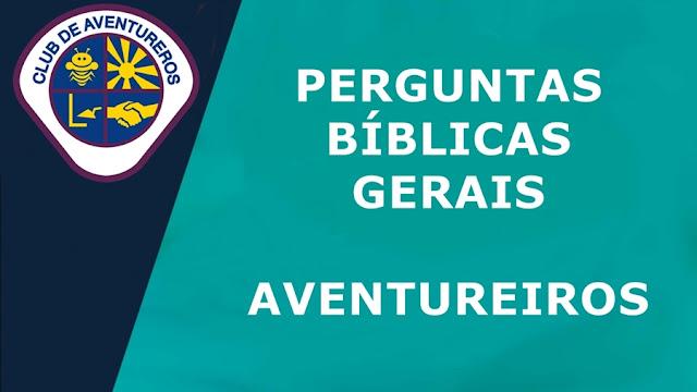 Perguntas biblicas gerais aventureiros