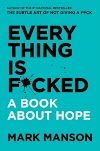 EVERYTHING IS FCKED by MARK MANSON - FULL Audiobook