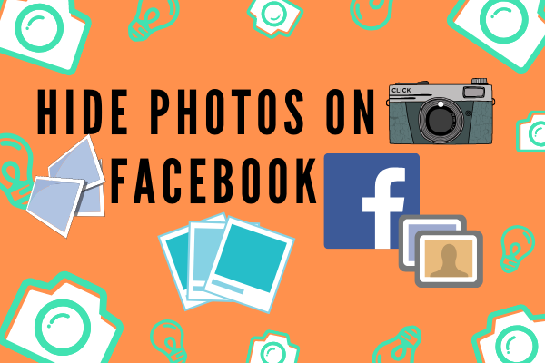 Hide Photos On Facebook