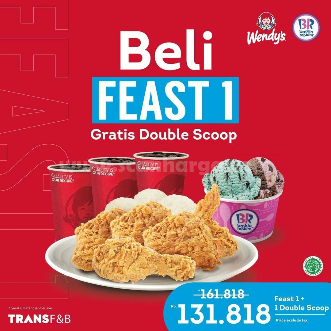 Wendy's Promo Beli FEAST 1! Gratis Double Scoop Ice Cream Baskin Robbins